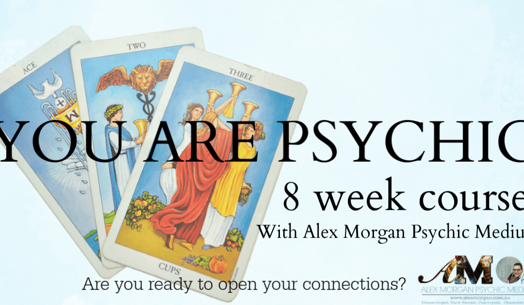 You Are Psychic – 8 Week Course