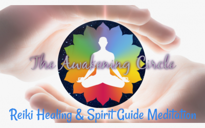 The Awakening Circle – Reiki Healing & Spirit Guide Meditation